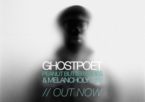 Ghostpoet peanut butter blues and melancholy jam