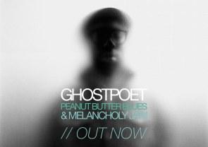 Ghostpoet peanut butter blues and melancholy jam